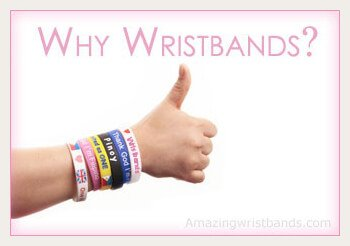 Why To Choose Wristbands?