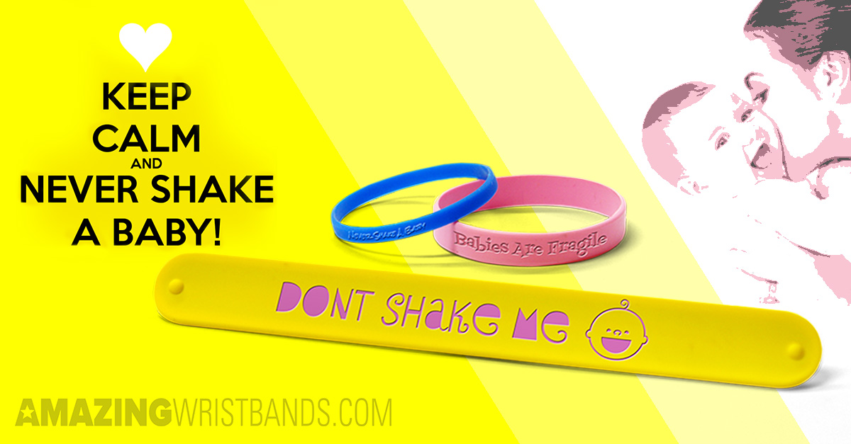 Custom Never Shake A Baby Bands